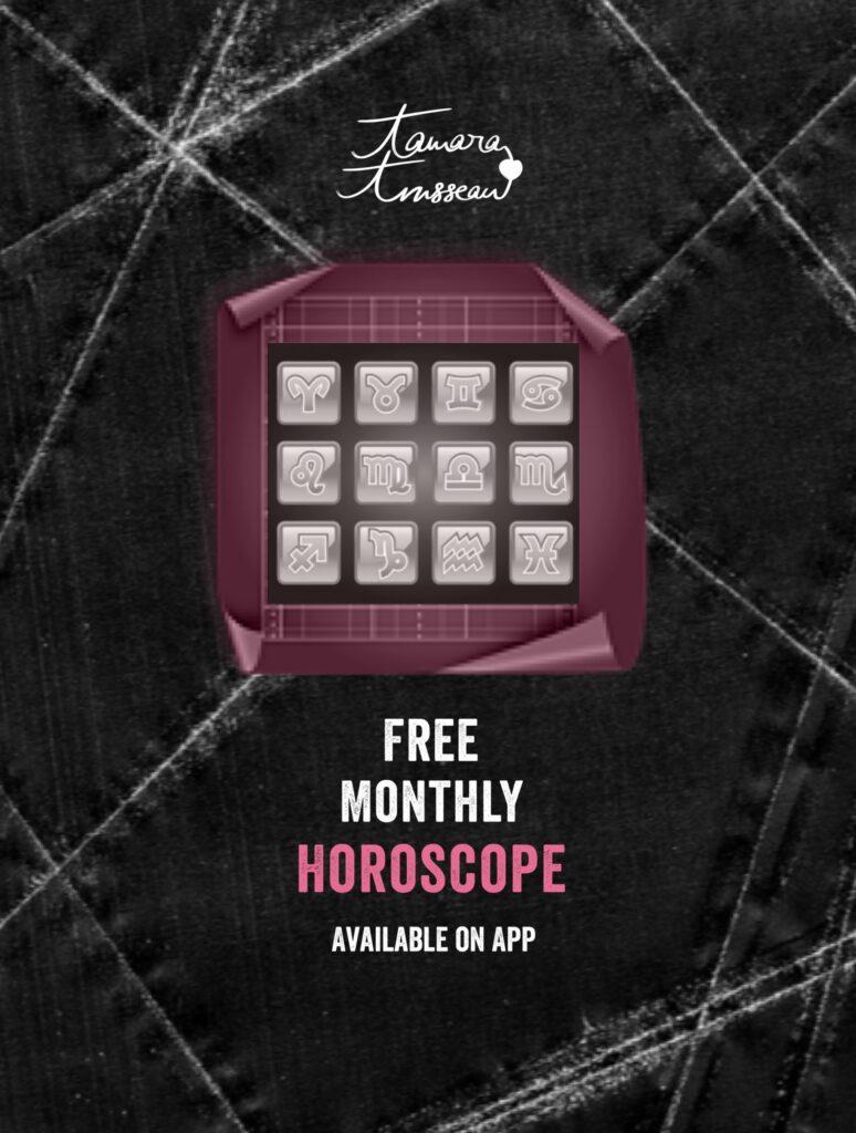 Tamara Trusseau's free monthly horoscopes